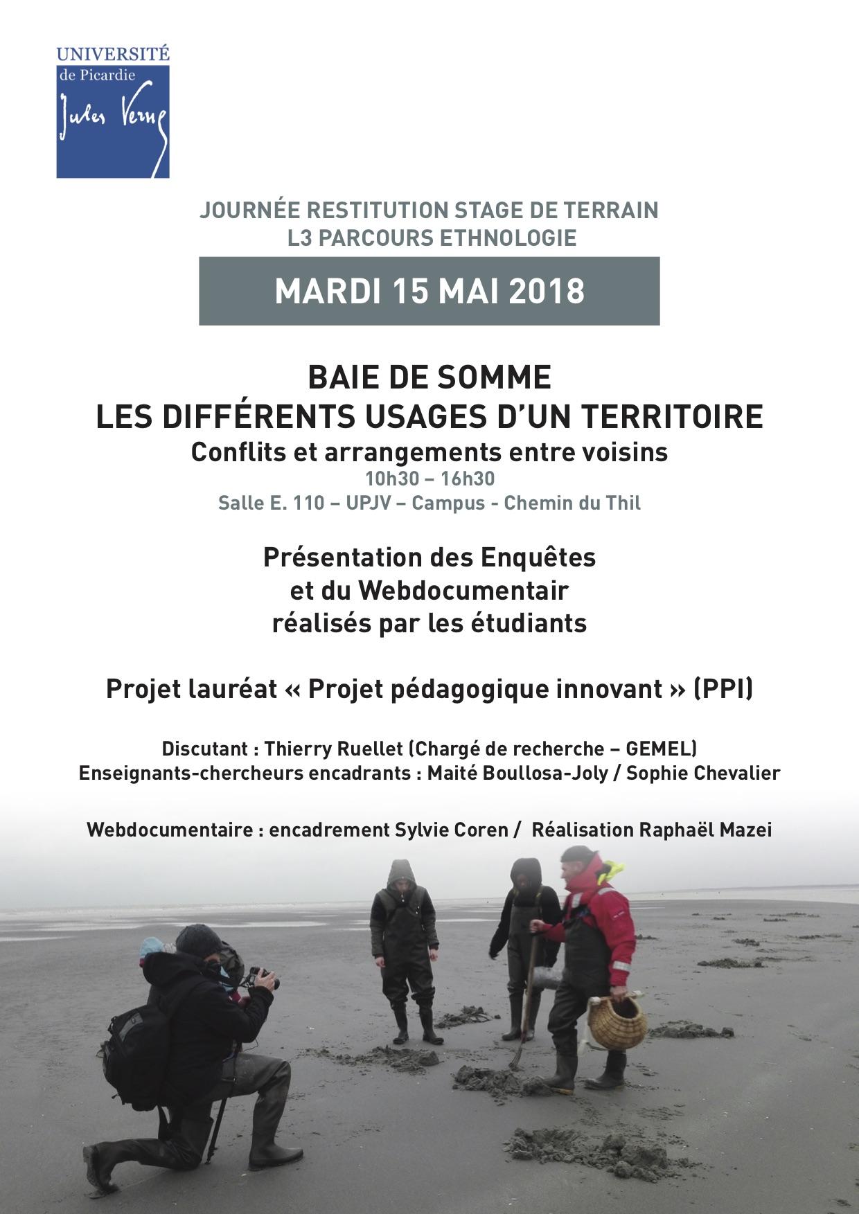 Journée de restitution enquête L3 ethno le mardi 15 mai 2018 : «Les différents usages d'un territoire – Conflits et arrangements entre voisins »